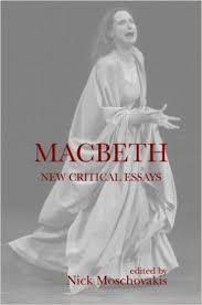 macbeth  new critical essays  shakespeare criticism    kindle    macbeth  new critical essays  shakespeare criticism  st edition  kindle edition