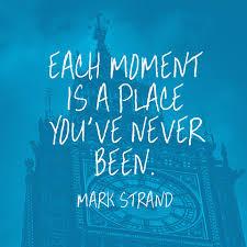 Quotes by Mark Strand @ Like Success via Relatably.com