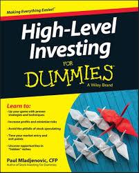 <b>High Level</b> Investing For Dummies eBook by <b>Paul Mladjenovic</b> ...