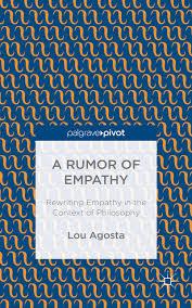 http://www.amazon.com/Rumor-Empathy-Rewriting-Context-Philosophy/dp/1137492589/ref=sr_1_1?s=books&ie=UTF8&qid=1415633796&sr=1-1&keywords=a+rumor+of+empathy