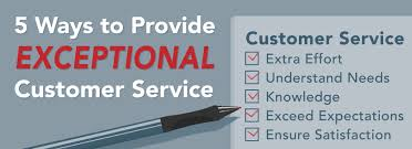 5 ways to provide exceptional customer service to your customers exceptional customer service
