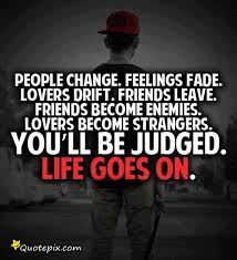 Quotes Fans Quotes On People Change