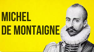 philosophy montaigne philosophy montaigne
