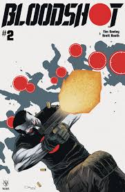 Bloodshot #2 Sells Out, Goes to Second <b>Printing</b>, a <b>Day Before</b> ...