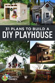 31 diy playhouse plans to build for your kids secret hideaway 31 diy playhouse plans for your kids