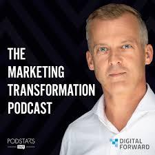 Marketing Transformation Podcast
