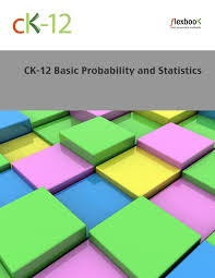 statistics ck foundation ck 12 basic probability and statistics