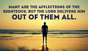Image result for Image of Many are the afflictions of the righteous