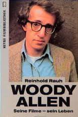 <b>Reinhold Rauh</b>: Lebenslauf, Bücher und Rezensionen bei LovelyBooks - woody_allen-9783453049291_l