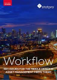 workflowkey issues for the middle office in asset management firms today issue two q3 2016 buy matrix mid office