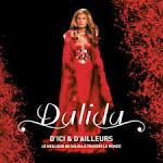 D'ici et d'ailleurs: Le meilleur de Dalida à travers le monde