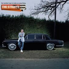 The <b>Streets - The Hardest</b> Way to Make an Easy Living - LPx2 ...
