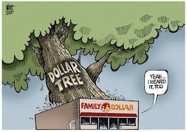 DOLLAR TREE GROWS by Political Cartoonist Randy Bish via Relatably.com