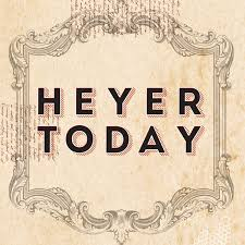 Heyer Today