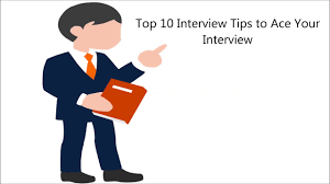 top 10 best interview tips to ace your interview top 10 best interview tips to ace your interview