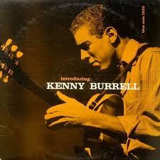 <b>Introducing Kenny Burrell</b> by <b>Kenny Burrell</b> (Album, Bebop ...