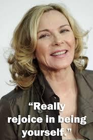 Kim Cattrall Quotes. QuotesGram via Relatably.com