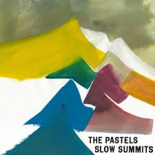 The Pastels: Slow Summits