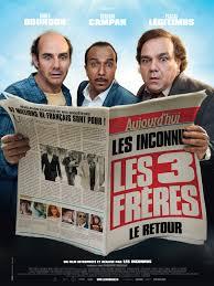Les Trois frères, le retour - film 2013 - AlloCiné