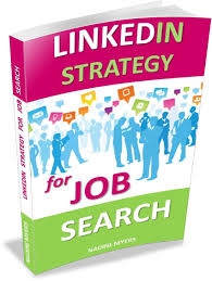 linkedin strategy for job search jobs in oz linkedin strategy for job search book