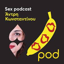 Sex Podcast με την Άντρη Κωνσταντίνου