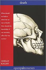 Death (The Open Yale Courses Series): Shelly Kagan ...