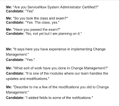 interviewing a servicenow system administrator chris steinke asking the same question multiple times but in slightly different ways works like magic the interview
