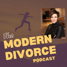 Modern Divorce - The Do-Over For A Better You