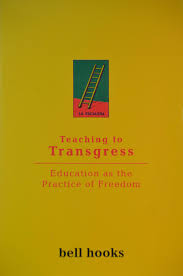bell hooks teaching to transgress lawteched teaching to transgress belton collection year of bell hooks