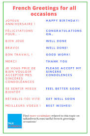 best ideas about useful french phrases french useful french greetings for all occasions