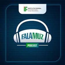 FalaMuz - IFSULDEMINAS - Instituto Federal do Sul de Minas - Campus Muzambinho