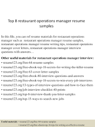 top8restaurantoperationsmanagerresumesamples 150521072948 lva1 app6892 thumbnail 4 jpg cb 1432193438