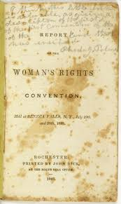 declaration of sentiments of the seneca falls convention  seneca falls convention took place in 1848 and was the 1st convention to discuss w s rights