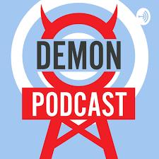 Demon Podcasts