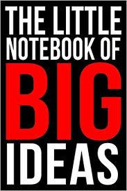 THE LITTLE NOTEBOOK OF <b>BIG IDEAS</b> | A <b>Motivational</b> Journal For ...