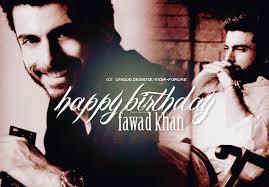 images?qtbnANd9GcRT9xem87mWNdbNdvuU8BJjQoDBqiEnL5mEElATC8GHmj2kySUD - Fawad khan's Birthday......DM3