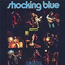 <b>Shocking Blue</b> - <b>3rd</b> Album - Amazon.com Music