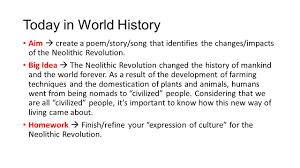 how did the neolithic revolution impact ancient civilization essay the neolithic revolution essay