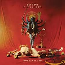 <b>GRAVE PLEASURES</b> - <b>Motherblood</b> - Amazon.com Music
