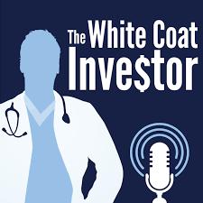 White Coat Investor Podcast