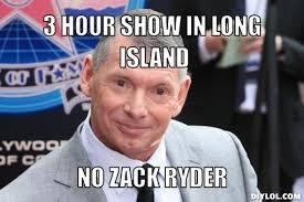 WrestlingLOL - 3-Hour Show in Long Island via Relatably.com