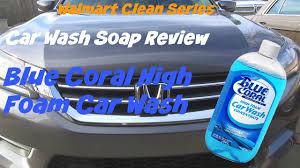 Walmart <b>Clean</b> Series review of <b>Blue</b> Coral High Foam <b>car wash</b> ...