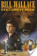 <b>Eye of</b> the Great Bear - <b>Bill Wallace</b> - Google Books