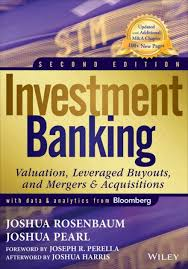 <b>Investment Banking</b>: Valuation, Leveraged Buyouts, and Mergers ...