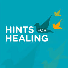 The Hints For Healing Podcast