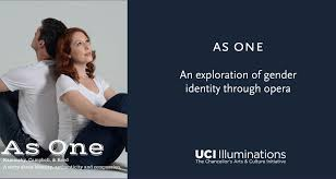 as one illuminations uci as one an exploration of gender identity through the arts