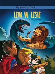 <b>Kraina Elfów</b> 2 - Lew w lesie by <b>Peter Gotthardt</b>   NOOK Book (eBook ...