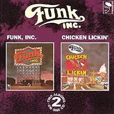 <b>Funk Inc</b>./Chicken' Lickin': Amazon.co.uk: Music