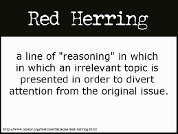 Image result for red herring fallacy examples