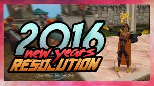 Runescape: New Years Resolution 2016/Goals & Future Plans/Rs3 ...
